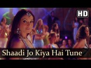Shaadi Jo Kiya hai Tune | Barsaat (2005) | Bobby Deol | Bipasha Basu | Filmigaane | Udit Narayan