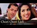 Chori Chori Ladi Ankhiyan | Barsaat (2005) | Bobby Deol | Priyanka Chopra | Sapna Awasthi | Indi'