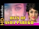 Hits Of Asha Parekh Vol 1 Jukebox Evergreen Melodies Old Hindi Superhit Songs Collection