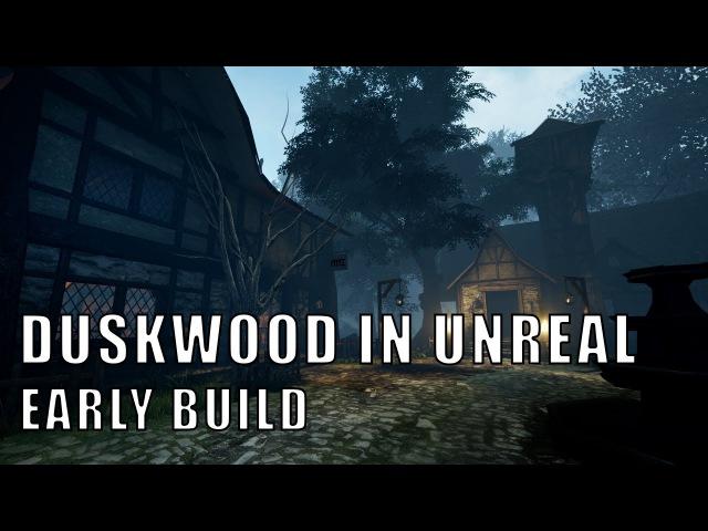 Duskwood in Unreal Engine 4