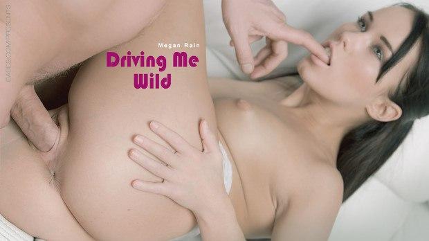 Babes – Driving Me Wild – Megan Rain