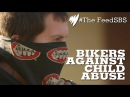 Bikers against child abuse I The Feed