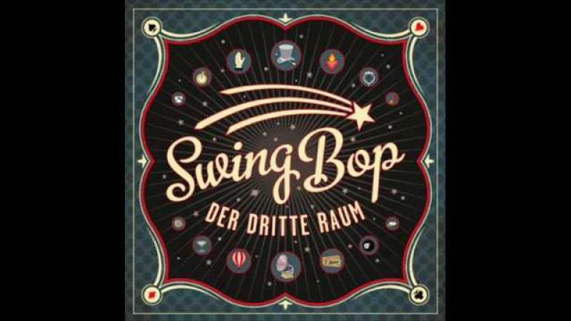 Der Dritte Raum - Swing Bop