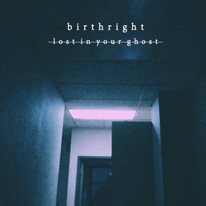 Birthright - Lost in Your Ghost [EP] (2015)