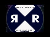 Gene Farris - Move Your Body (Nathan Barato Remix)