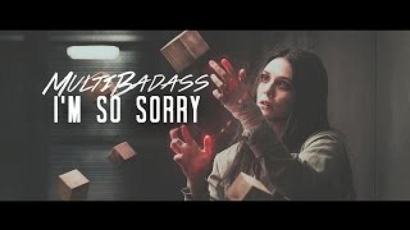 I'm so sorry | multibadass