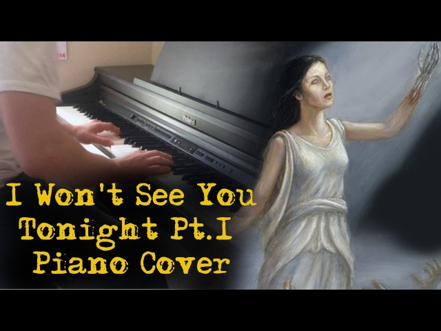 Avenged Sevenfold - I Won't See You Tonight Pt.1 - Piano Cover