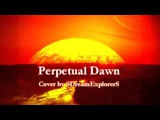 Gates Of Ishtar - Perpetual Dawn (cover by SDreamExplorerS)