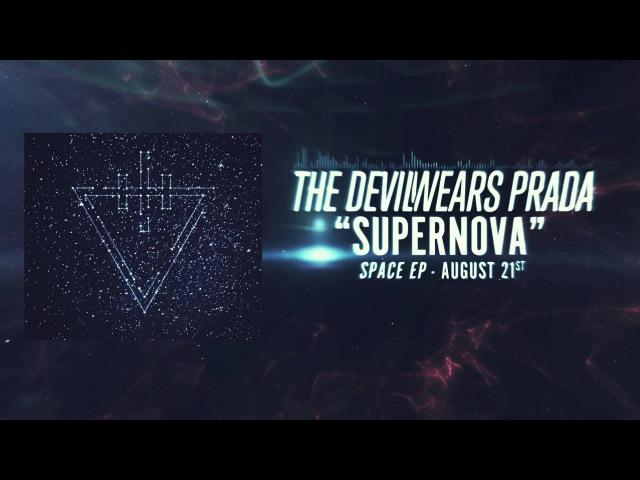 The Devil Wears Prada - Supernova (Official Music Video)