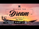 DC SHOES: ROBBIE MADDISON'S BEHIND THE DREAM PART 2: THE MAKING OF PIPE DREAM