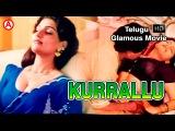 Kurrallu | Telugu Glamour Movie | Rajni,Riya |