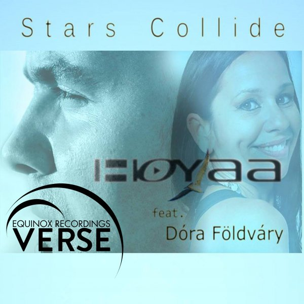 Hoyaa Feat. Dora Foldvary - Stars Collide (Original Mix)