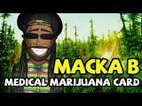 (OFFICIAL) Macka B - Medical Marijuana Card