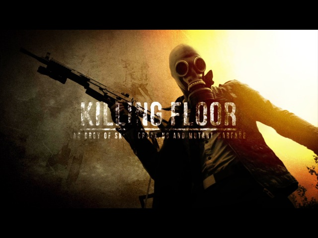 Killing Floor Movie IRL - An Orgy of Skull Cracking and Mutant Warfare