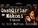 Qashqirlar Makoni 3-Qism