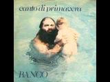 Banco Del Mutuo Soccorso - Canto Di Primavera (1979)