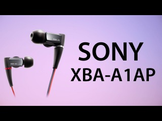 Видеообзор на Наушники Sony XBA-A1AP (Review Sony XBA-A1AP headphones)