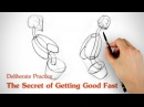 Deliberate Practice - The Secret of Getting Good Fast