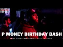 P Money, Flowdan, Big Zuu, Jay Amo, Kozzie, Little Dee, Kenzie - P Money's Birthday Bash [Part 3]