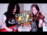 Guitar VS Violin - A heavy metal battle!!!