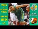 The Best Sports Vines 2016 - June Week 1 | With Titles Song Names