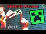Transforming Creeper Flicker (no music)