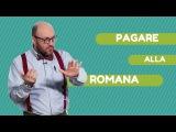 Modi di dire italiani PAGARE ALLA ROMANA ALMA Edizioni