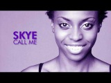 Hollywood, Mon Amour - Call Me (By Skye)