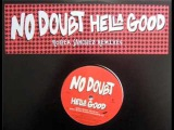 No Doubt - Hella Good (Roger Sanches Rmx)
