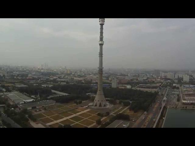 DJI PHANTOM FC-40 MOSCOW Ostankino tower BOSCAM HD19 Останкинская телебашня полет на квадрокоптере
