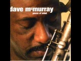 Dave McMurray - Let It Go