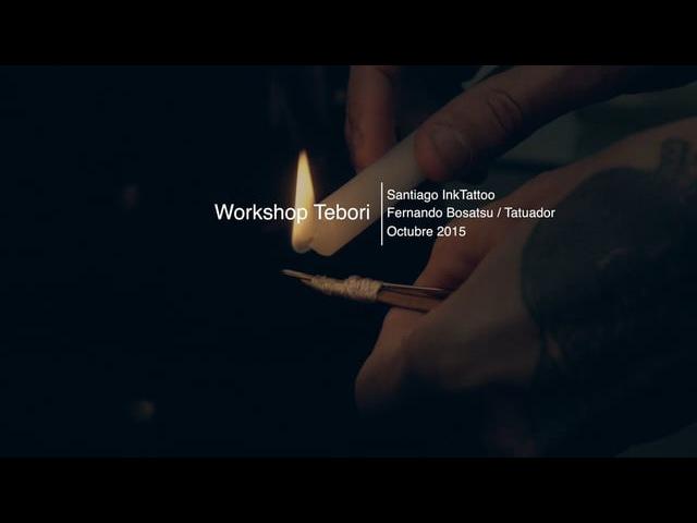 WORKSHOP TEBORI - SANTIAGO InkTattoo - FERNANDO BOSATSU