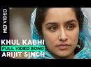 Khul Kabhi Arijit Singh Haider Music by Vishal Bhardwaj Shahid Kapoor