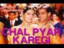 Chal Pyar Karegi Jab Pyaar Kisise Hota Hai Salman Khan Twinkle Sonu Nigam Alka Yagnik