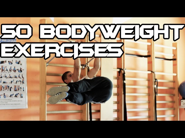 50 COMPLETE Body Exercises Bodyweight Bar Connection