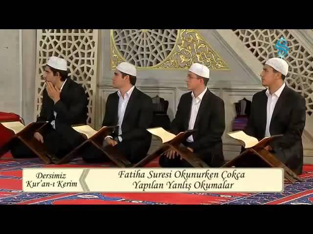 Fatiha Suresi'nin Tecvidli Okunuşu Dersimiz Kur'an ı Kerim Semerkand Tv