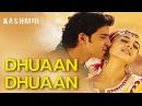 Dhuan Dhuan - Mission Kashmir | Hrithik Roshan, Preity Zinta Sanjay Dutt | Shankar Ehsaan Loy