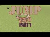 Jump V2.0 - PART 1