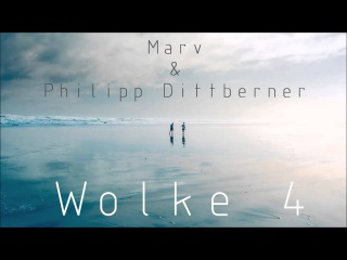 Philipp Dittberner Marv - Wolke 4 (Original Mix) |Out Now|