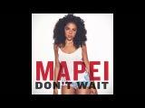 Mapei - Don't Wait (Director's Cut Club Mix)