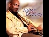 Walter Beasley - Let's Ride