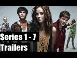Skins Trailers (Series 1-7) HD | Все поколения All Generation| Скинс/Молокососы