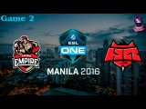 Team Empire vs HR #2 (bo3) (Ru) | ESL One Manila 2016 (11.02.2016)