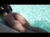 Ideal Body Girl ∞ Gayana Bagdasaryan Pool Day Big Ass Fit Babe фитнес модель Гаянэ Багдасарян у бассейна шикарная попка и ножки