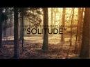Solitude ~ Deep Liquid Drum Bass Mix