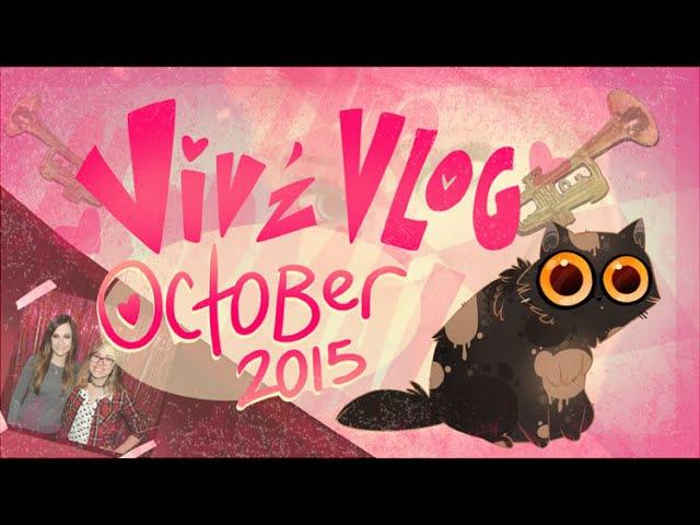 VIVZ VLOG- OCTOBER 2015- KACEY IS MY HERO