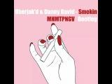 Uberjak'd &amp Danny David - Smokin (MHMTPNGV Bootleg)