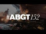 Group Therapy 152 with Above & Beyond and Arty