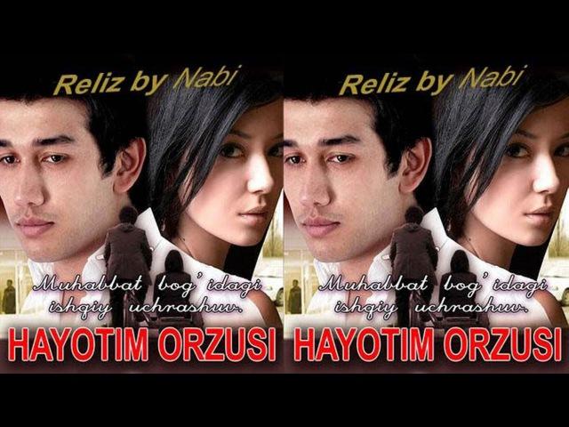 Hayotim orzusi / Хаётим орзуси (O'zbek kino 2014)