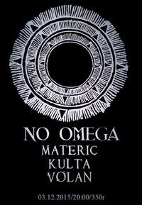 03.12 / NO OMEGA (SWE) / MATERIC (RU) / ZOCCOLO